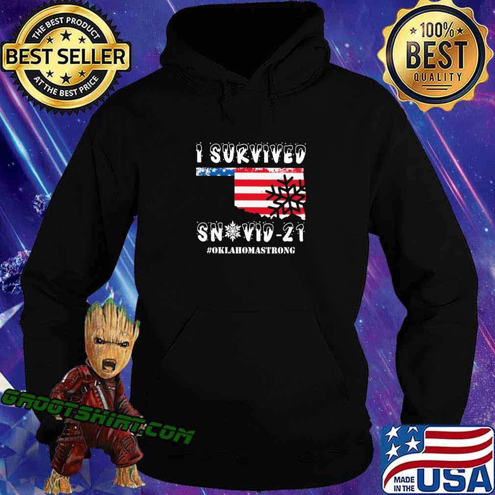 I Survived Snovid 21 Oklahoma Strong American Flag Shirt Hoodie