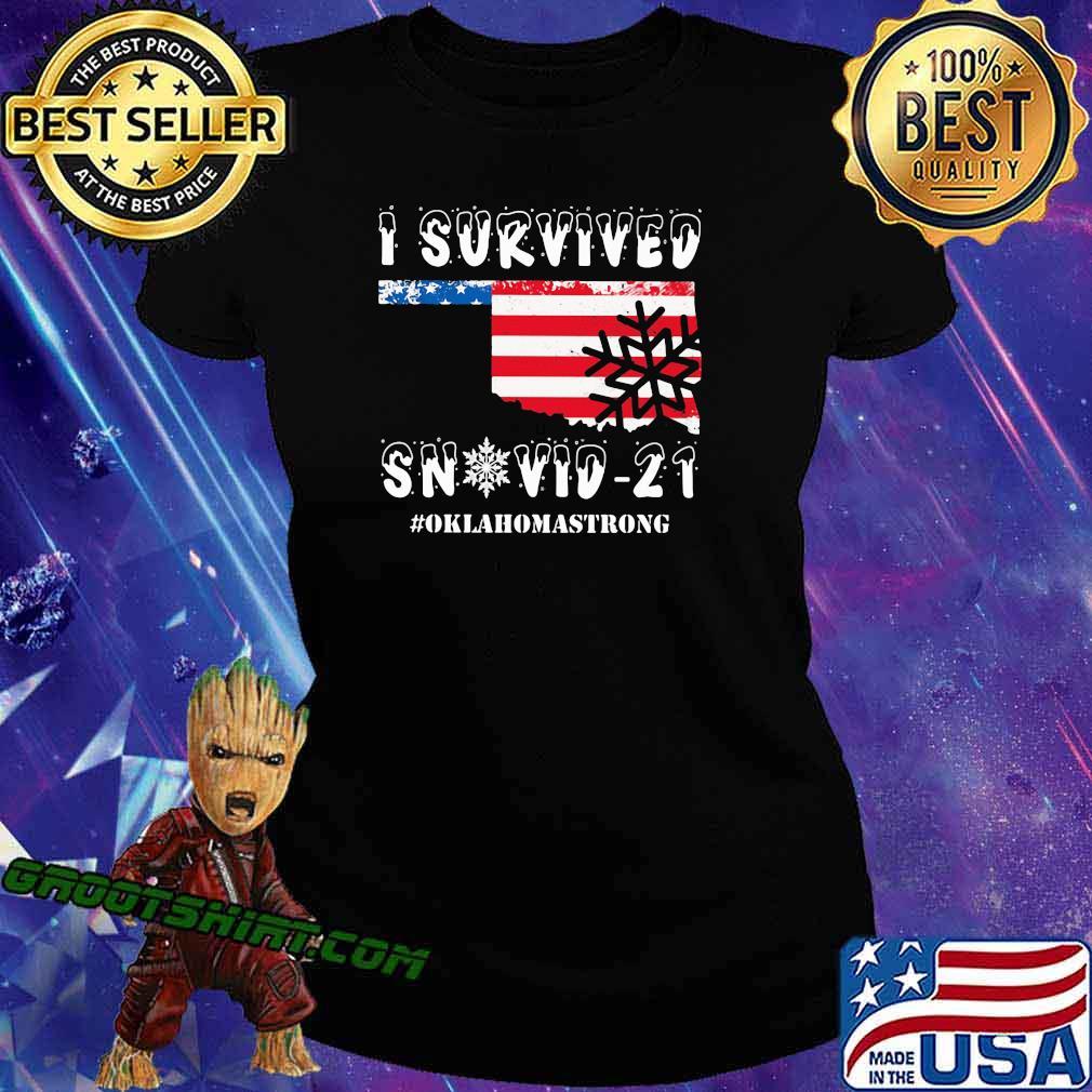 I Survived Snovid 21 Oklahoma Strong American Flag Shirt Ladiestee