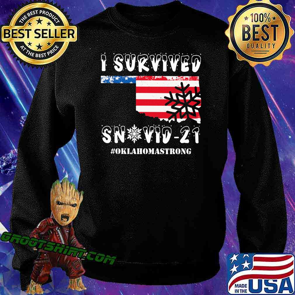 I Survived Snovid 21 Oklahoma Strong American Flag Shirt Sweatshirt