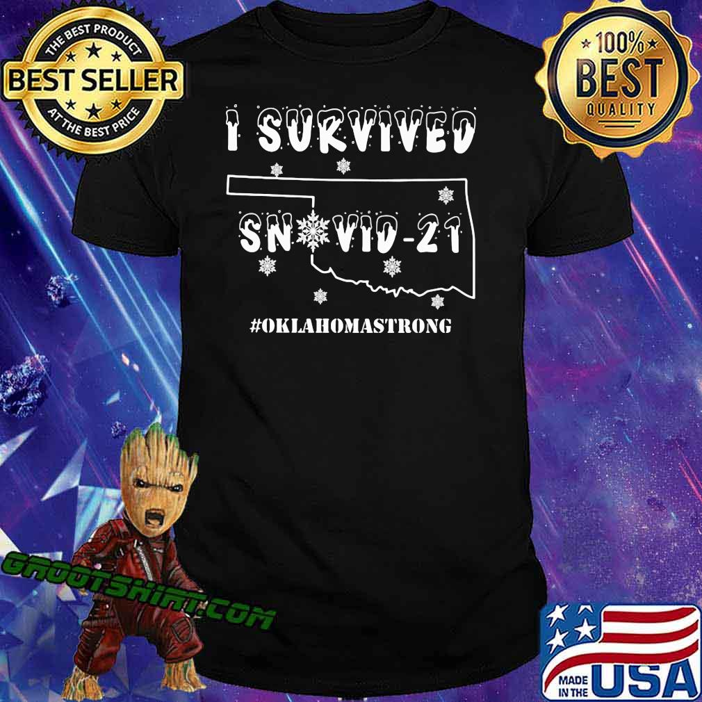 I Survived Snovid 21 Oklahoma Strong Shirt