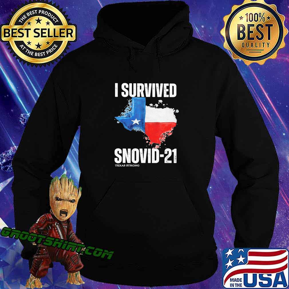 I Survived Snovis 21 Texas Strong Covid 19 Flag Shirt Hoodie