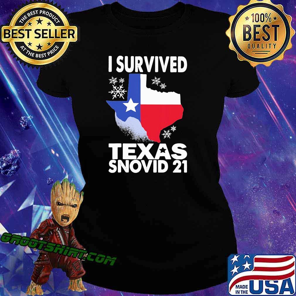 I Survived Texas Snovid 21 Covid 19 Flag Shirt Ladiestee