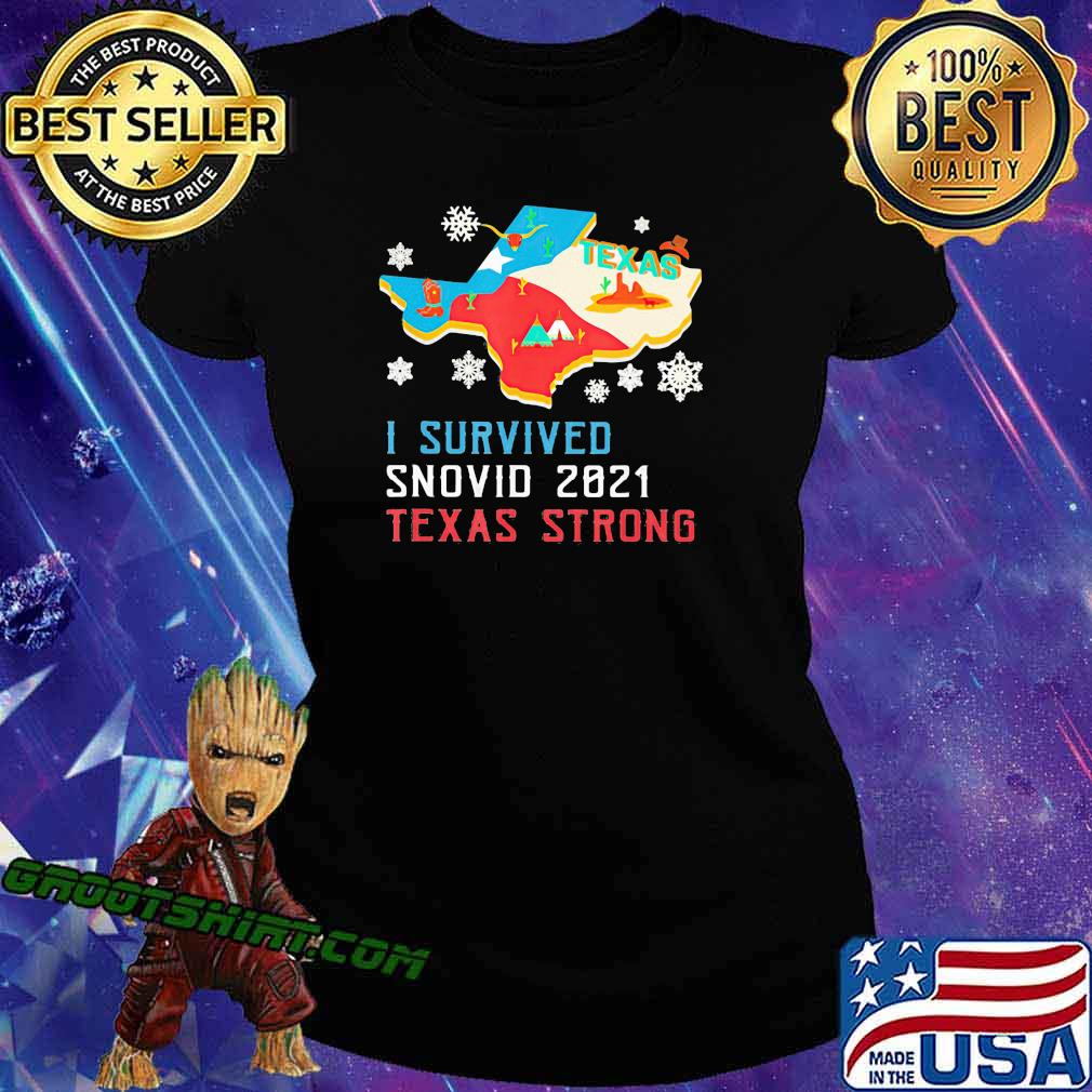 Texas I Survived Snovid 2021 Strong Flag Shirt Ladiestee