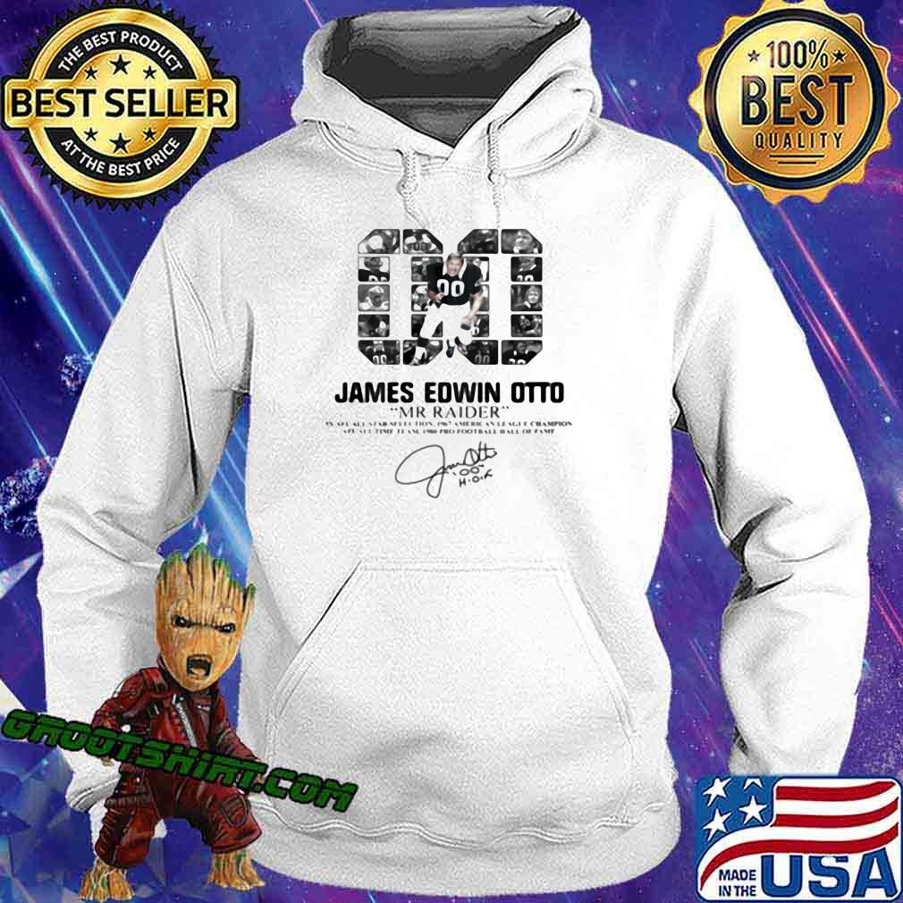 00 James Edwin Otto Mr Raider Signature Shirt Hoodie