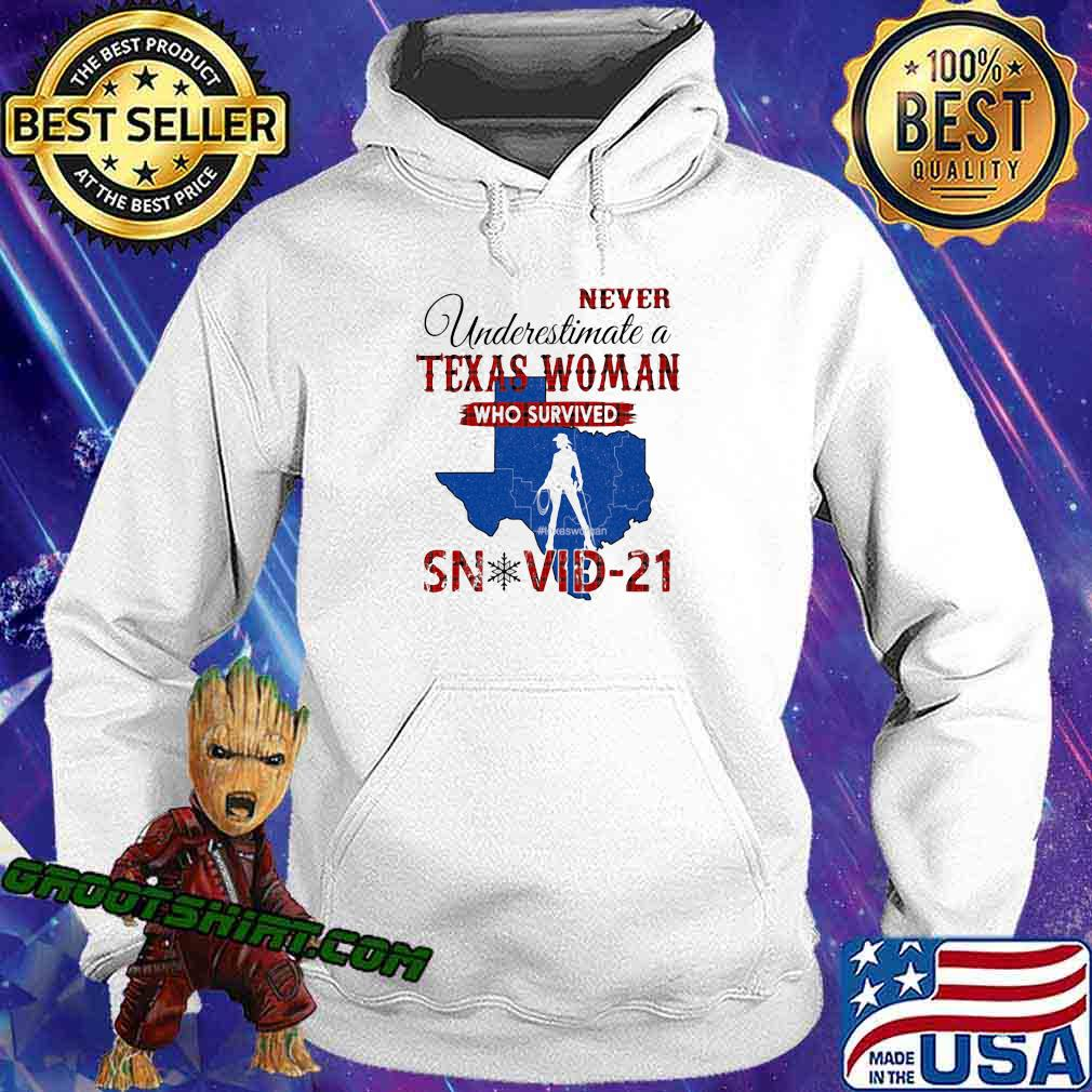 Never Underestimate A Texas Woman Who Survived Shirt Hoodie