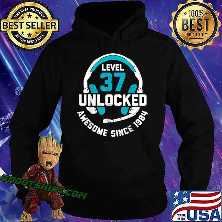 37th Birthday Gift Level 37 Unlocked Awesome Since 1984 Shirt Hoodie