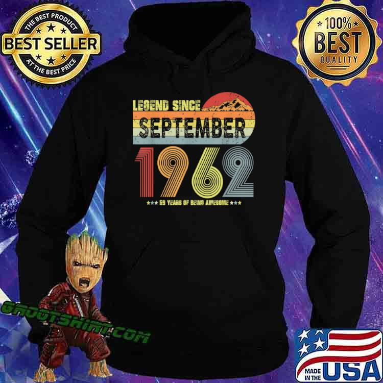 59th Birthday Legend Since September 1962 Vintage 59 Yrs Old Shirt Hoodie