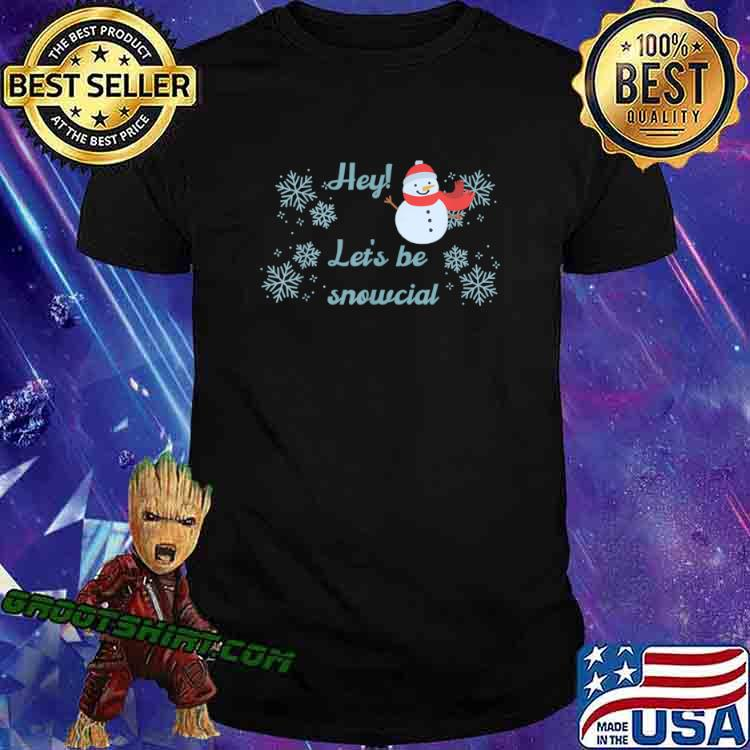 Let's be snowcial social distancing funny Christmas Shirt