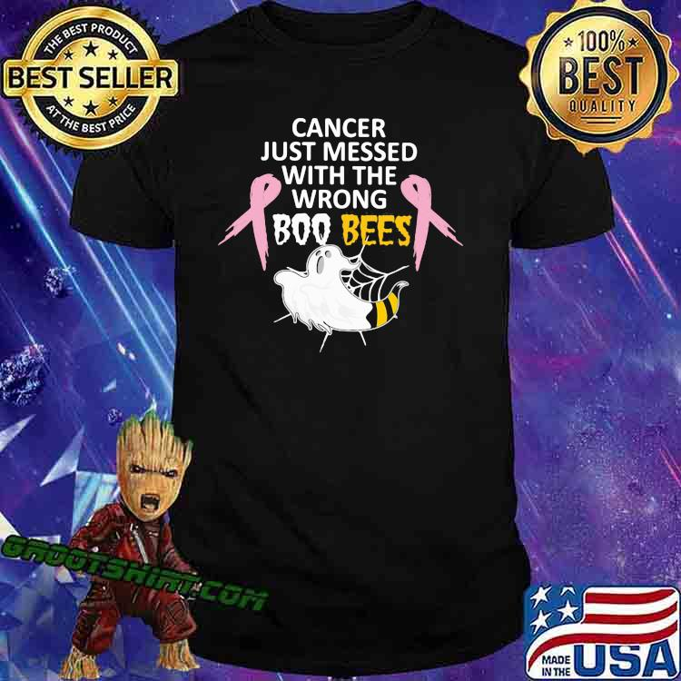 Cancer Just Messed With The Wrong Boo Bees Shirt