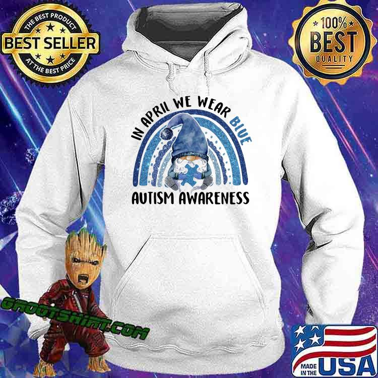 In april we wear blue autism awareness gnome rainbow Hoodie