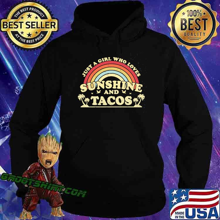 Just A Girl Who Loves Sunshine And Tacos Vintage Shirt Hoodie