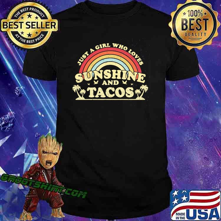Just A Girl Who Loves Sunshine And Tacos Vintage Shirt