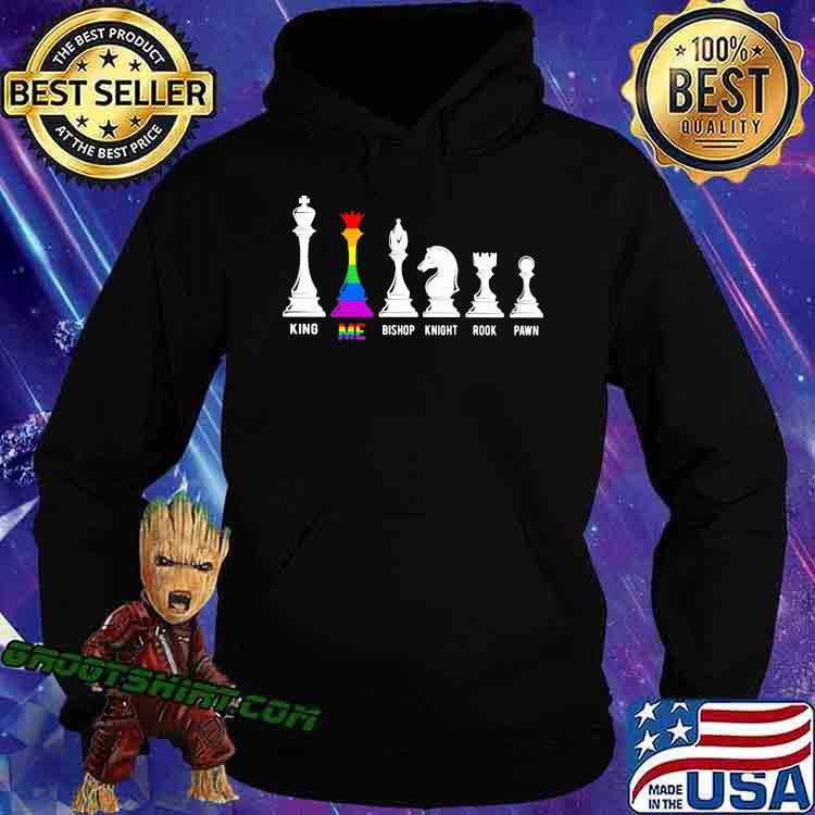 LGBT Chess King Me Bishop Knight Rook Pawn Shirt Hoodie