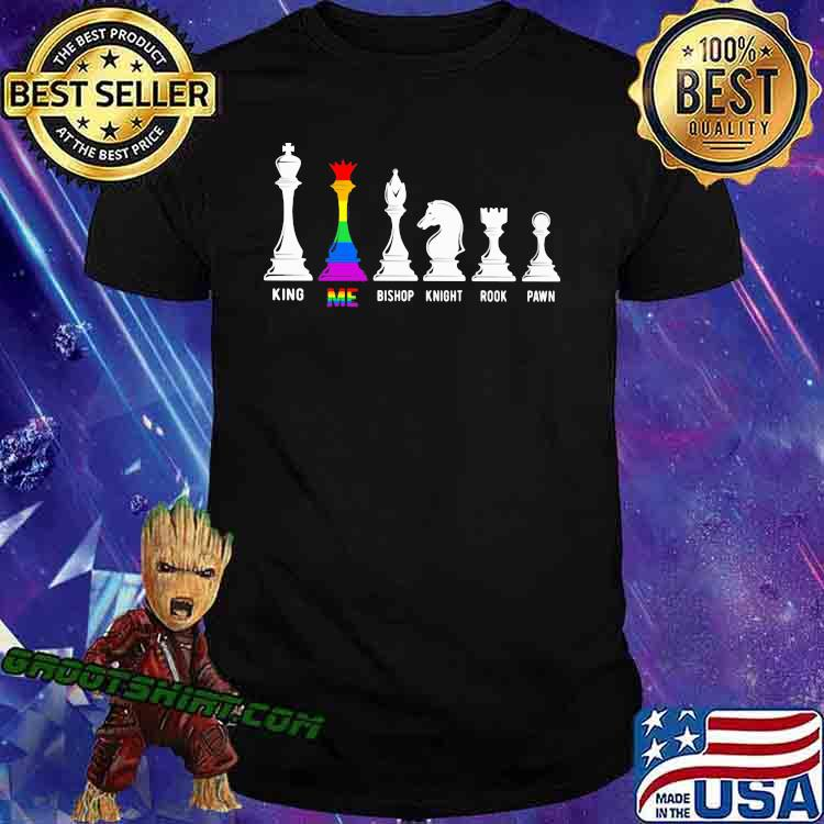 LGBT Chess King Me Bishop Knight Rook Pawn Shirt
