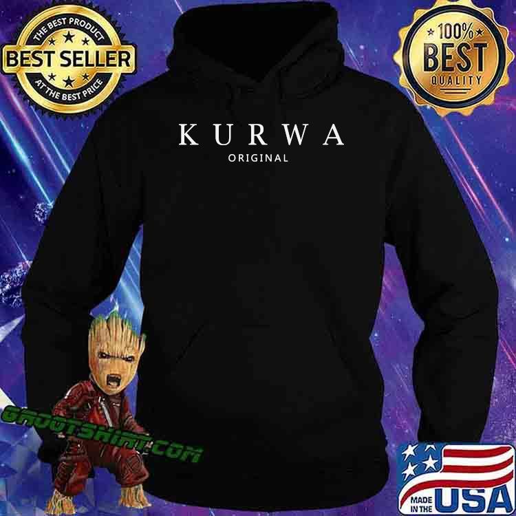 Official Kurwa Original Shirt Hoodie