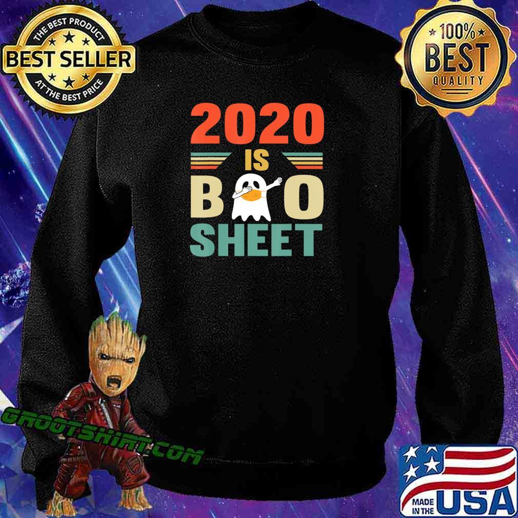 2020 Is Boo Sheet Cute Ghot Dabbing Funny Halloween T-Shirt Sweatshirt