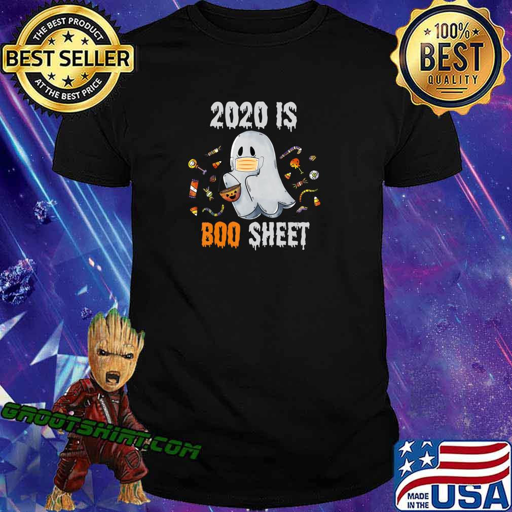2020 is boo sheet shirt Ghost and Candy Funny Halloween gift T-Shirt
