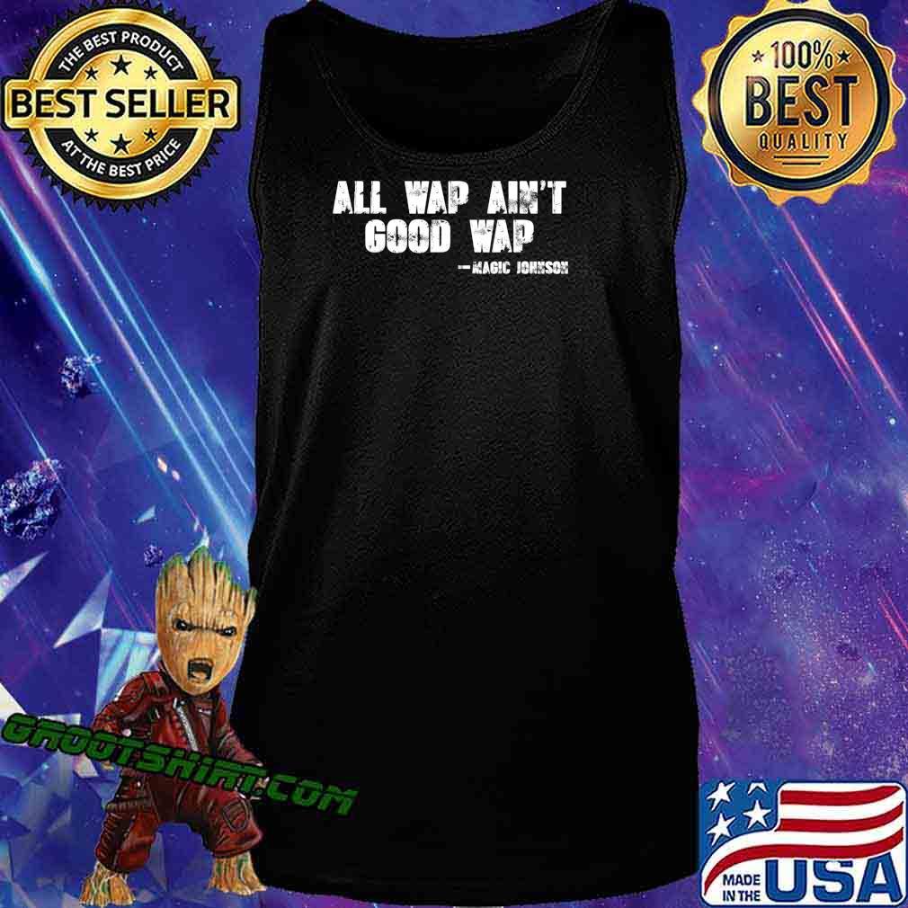 All wap ain't good wap T-Shirt Tank Top