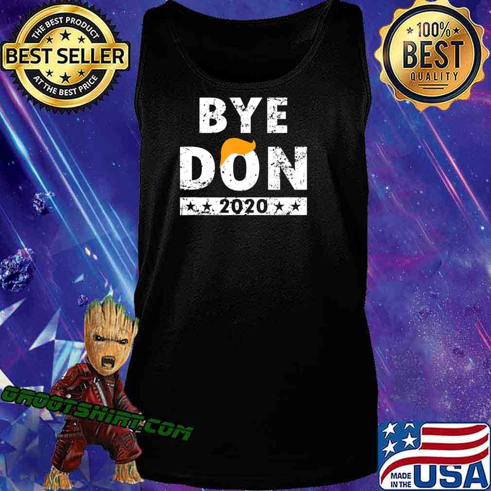 ByeDon t shirt Bye Donald Trump shirt T-Shirt Tank Top