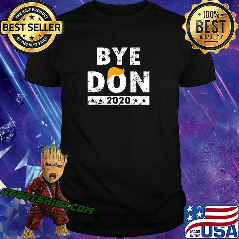 ByeDon t shirt Bye Donald Trump shirt T-Shirt