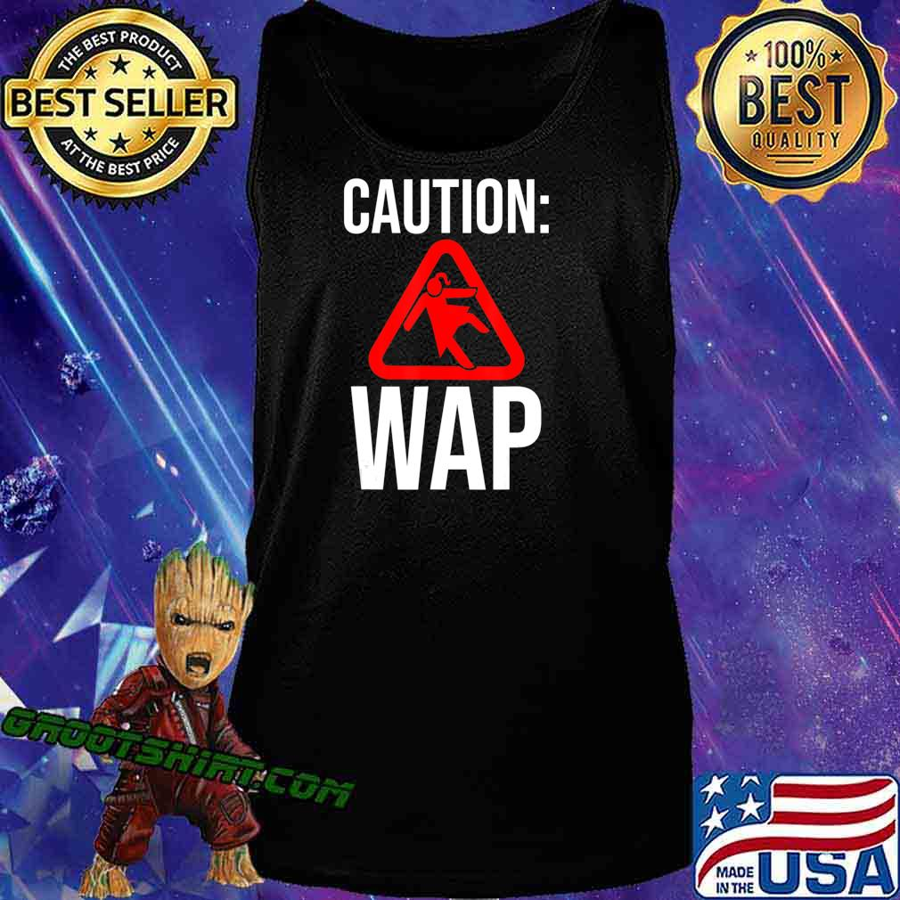 Caution WAP Sliding On Floor Wet Ass Pussy T-Shirt Tank Top