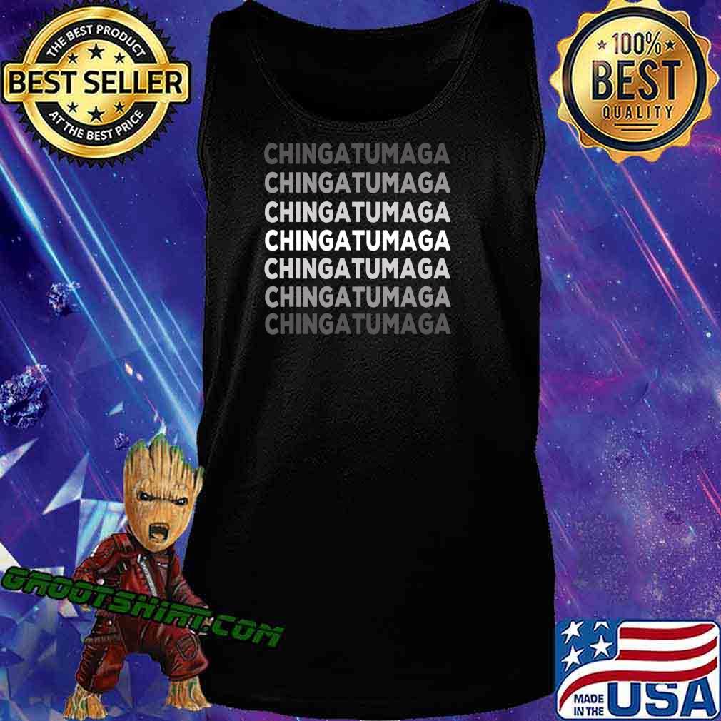 Chingatumaga Election 2020 Mexican Spanish Gift T-Shirt Tank Top