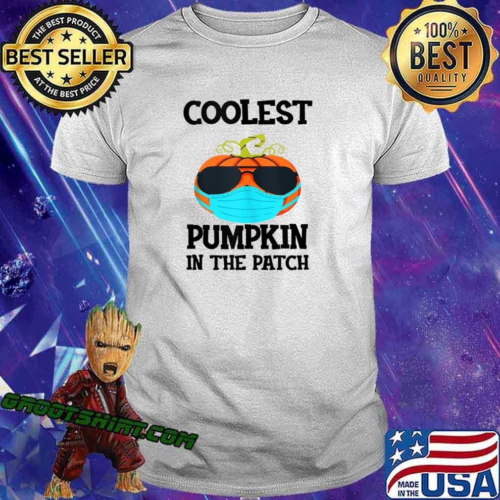 Coolest Pumpkin In The Patch Halloween Boys Girls Quarantine shirt