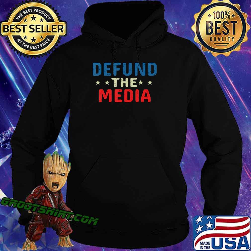 defund the media tshirt Presidential Election 86453112 USA T-Shirt Hoodie