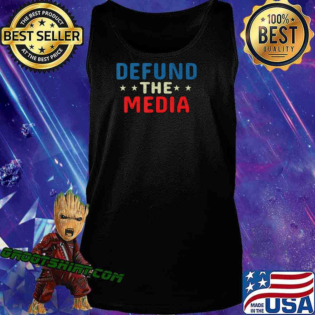 defund the media tshirt Presidential Election 86453112 USA T-Shirt Tank Top