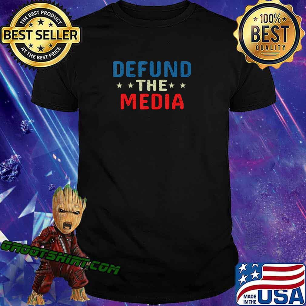 defund the media tshirt Presidential Election 86453112 USA T-Shirt
