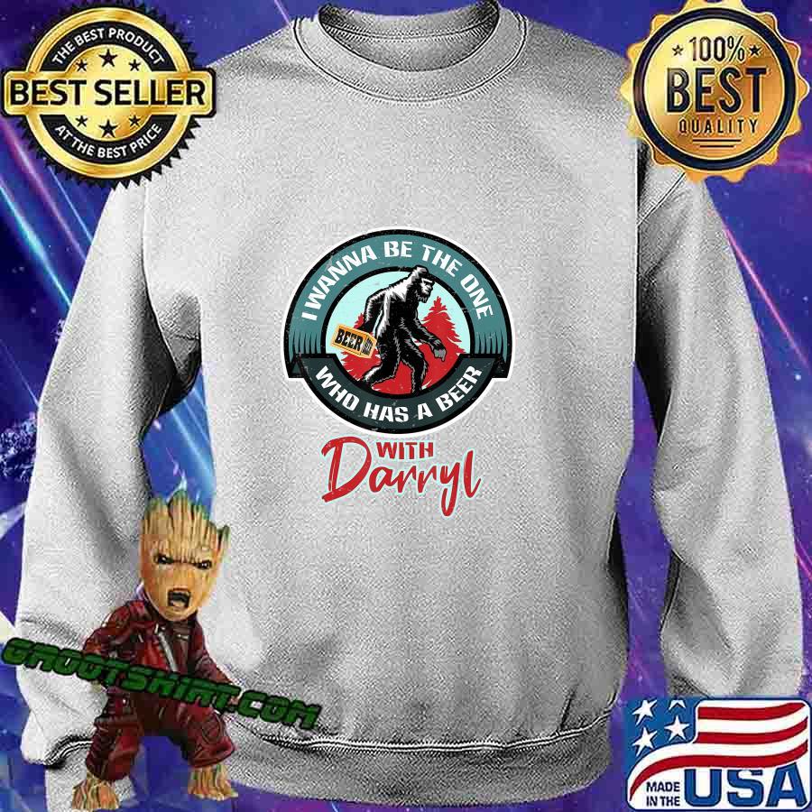 Funny Bigfoot - Wanna Have a Beer With Darryl T-Shirt Sweatshirt