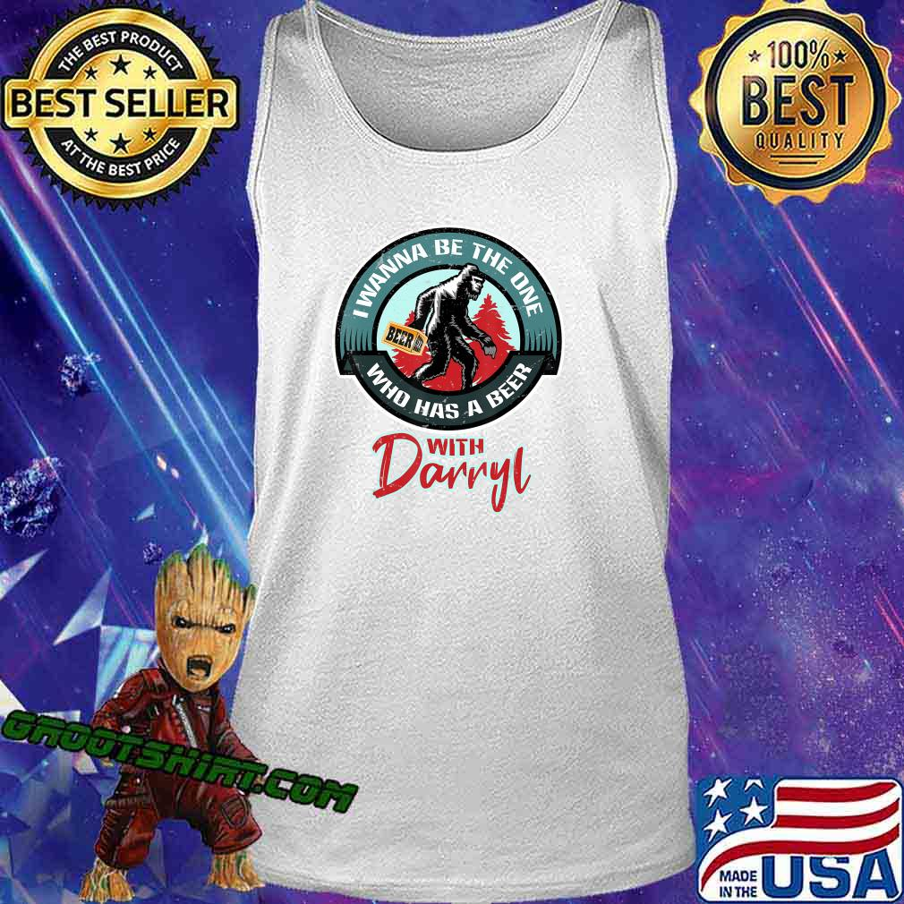 Funny Bigfoot - Wanna Have a Beer With Darryl T-Shirt Tank Top