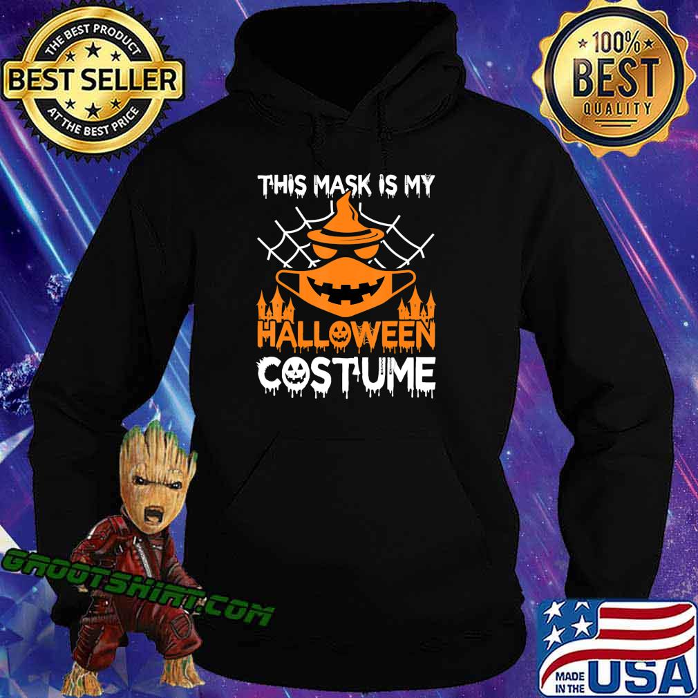 Funny Halloween Witch Jack O Lantern wearing a mask 2020 T-Shirt Hoodie