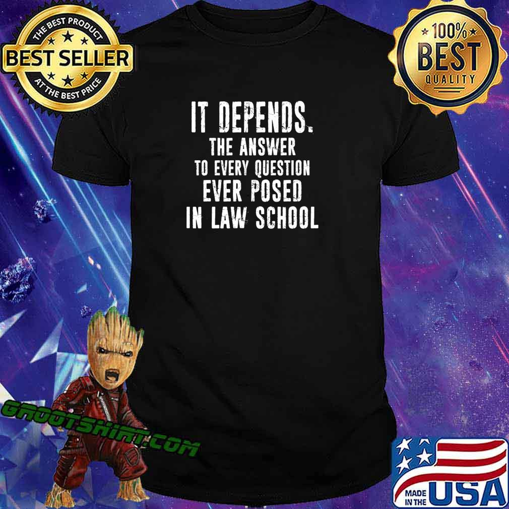 Funny Lawyer Law Student School Gift Idea - It Depends Premium T-Shirt