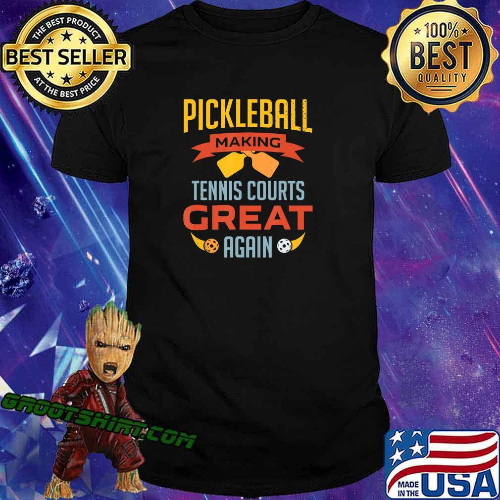 Funny Pickleball Making Tennis Courts Great Again Paddle T-Shirt