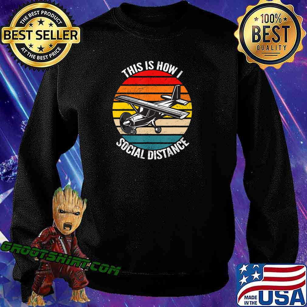 Funny Retro Vintage Airplane Aviation Pilot Gift T-Shirt Sweatshirt