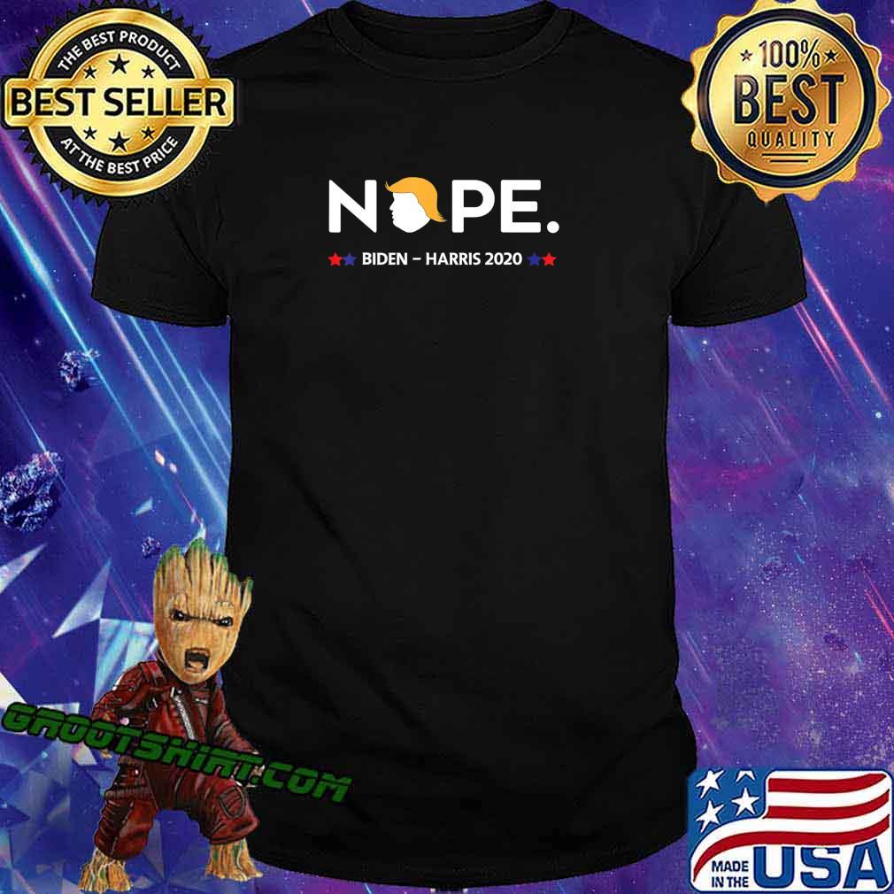 Funny Trump Nope, Anti-Trump, Biden- Harris 2020 T-Shirt