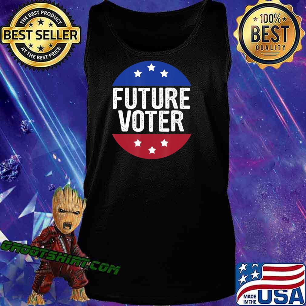 Future Voter Shirt kids vote Political T-Shirt Kids & Teens T-Shirt Tank Top