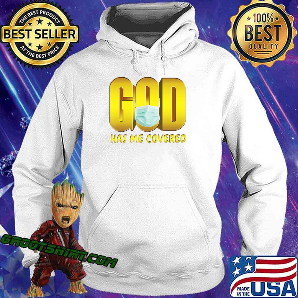 God Has Me Covered Mask Faith T-Shirt Hoodie