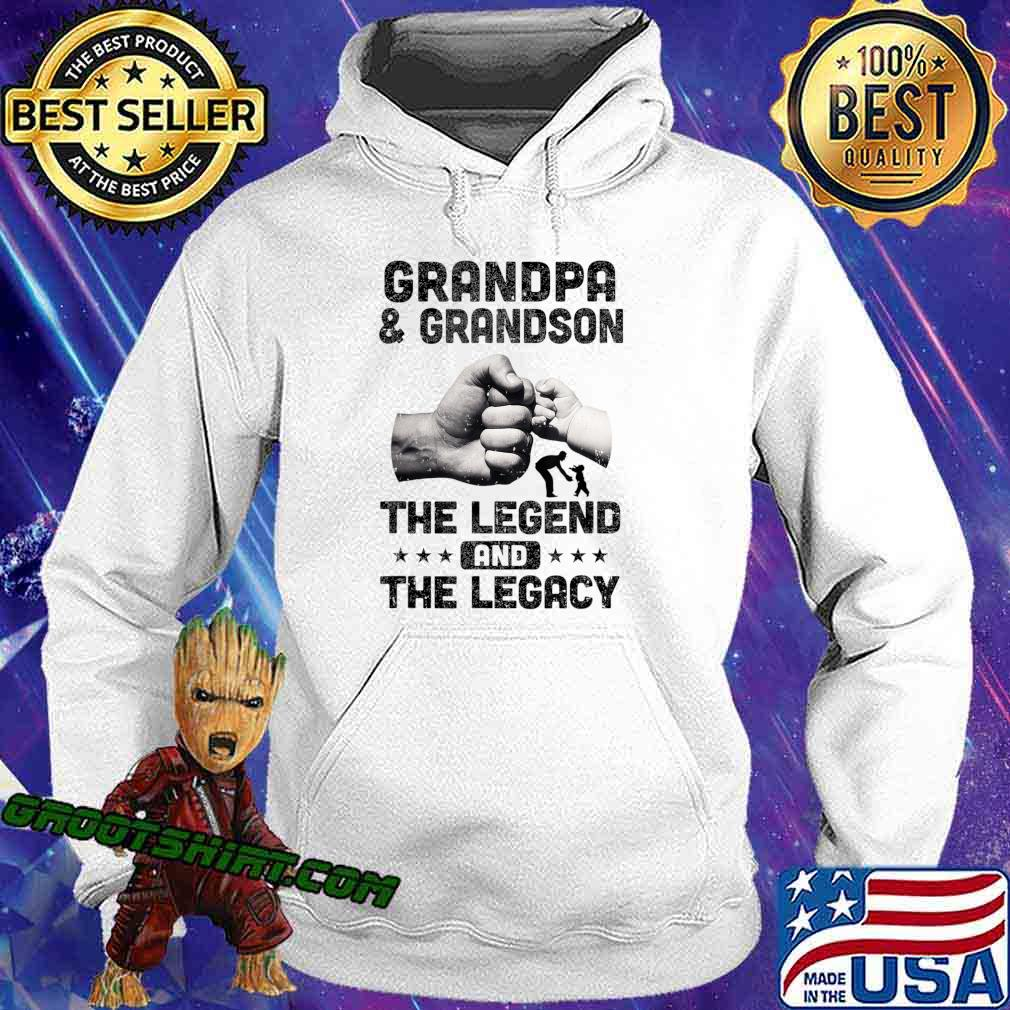 Grandpa And Grandson The Legend and The Legacy T-Shirt Hoodie