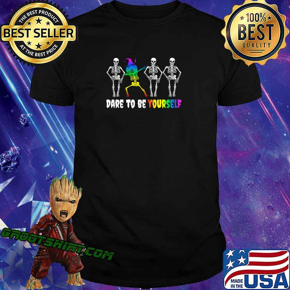 Halloween LGBT Pride Costume - Dare To Be Yourself Gay Quote T-Shirt