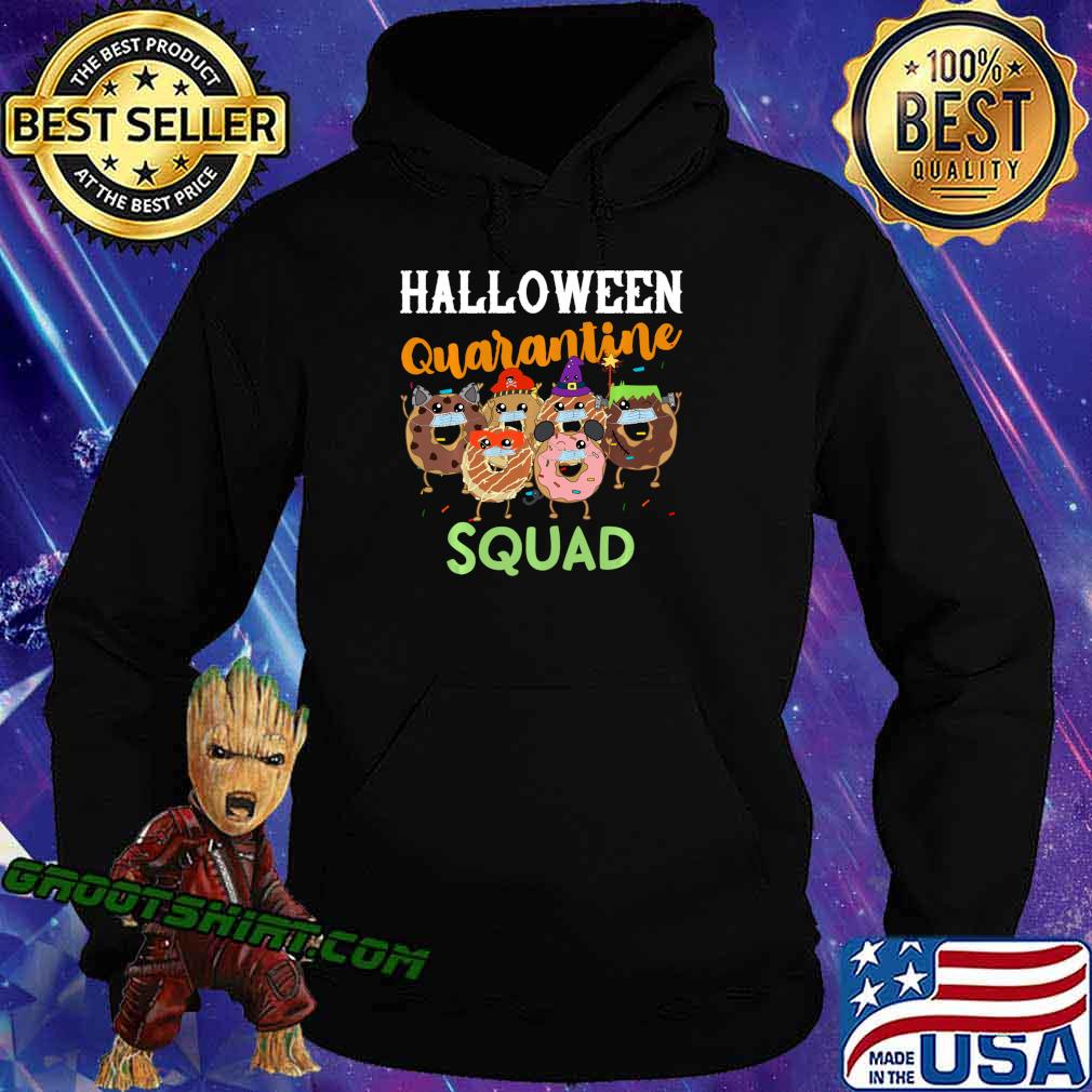Halloween Quarantine Squad Funny Donut Party Quote Mask Shirt Hoodie