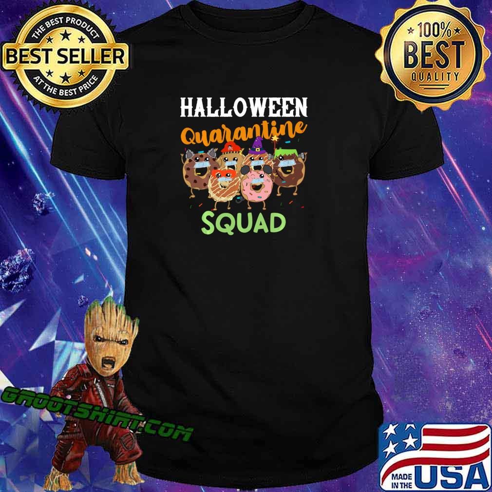 Halloween Quarantine Squad Funny Donut Party Quote Mask Shirt