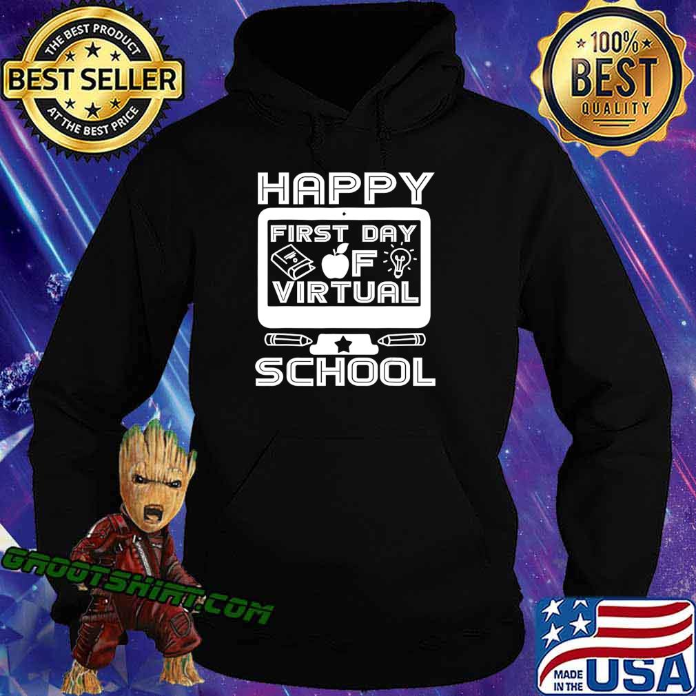 Happy First Day Virtual Back To School 2020 Gifts Boys Girls T-Shirt Hoodie