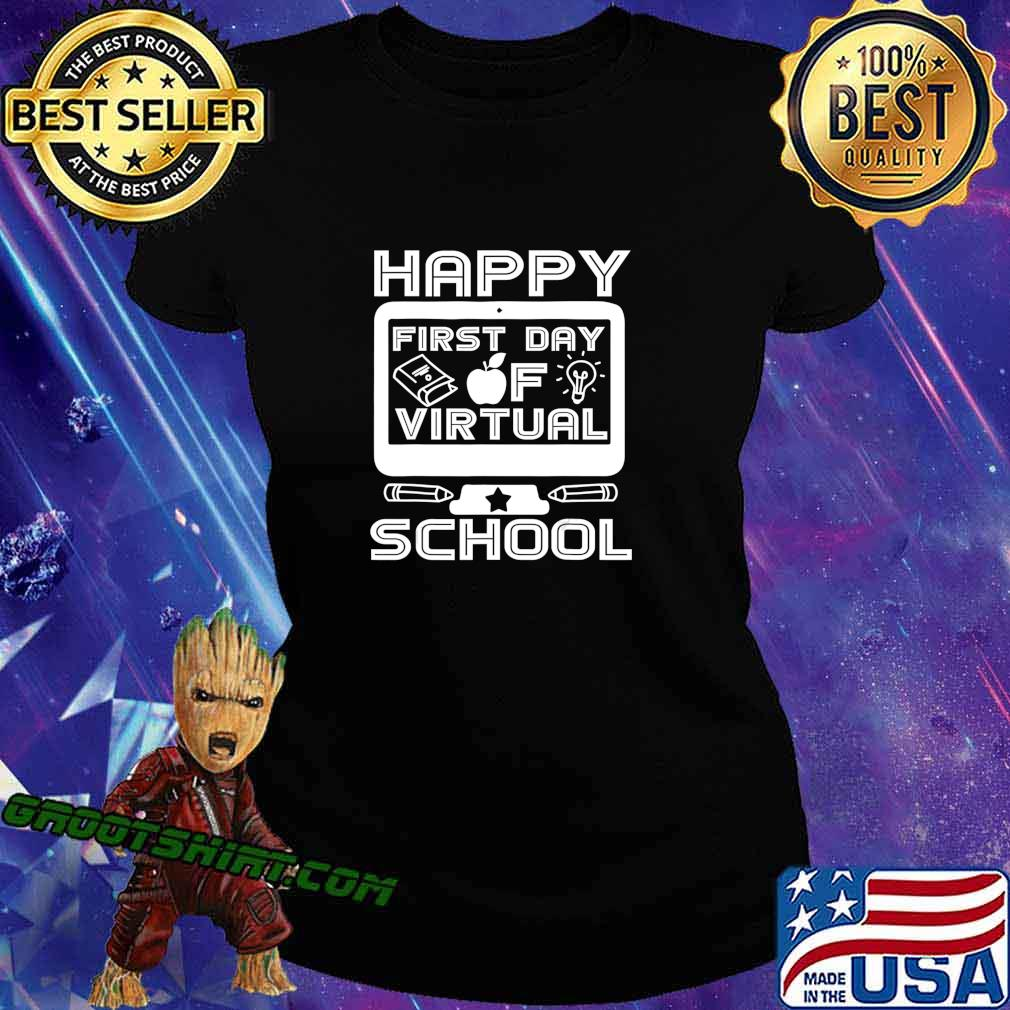 Happy First Day Virtual Back To School 2020 Gifts Boys Girls T-Shirt Ladiestee