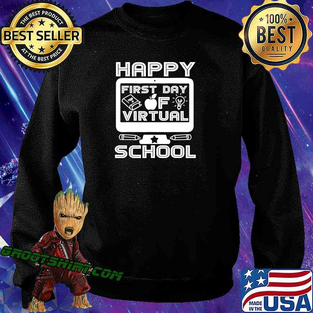 Happy First Day Virtual Back To School 2020 Gifts Boys Girls T-Shirt Sweatshirt