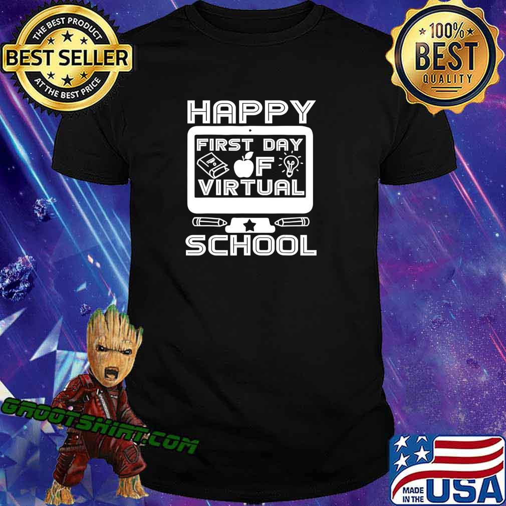 Happy First Day Virtual Back To School 2020 Gifts Boys Girls T-Shirt