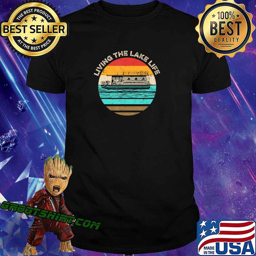 Houseboat Living Lake Life T-Shirt