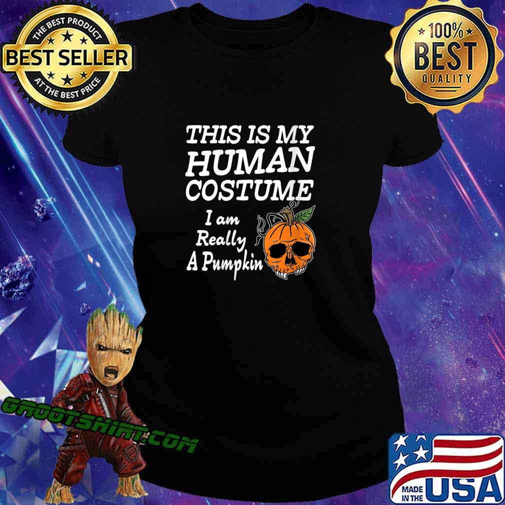 Human Costume Pumpkin Halloween Apparel Design Shirt Ladiestee