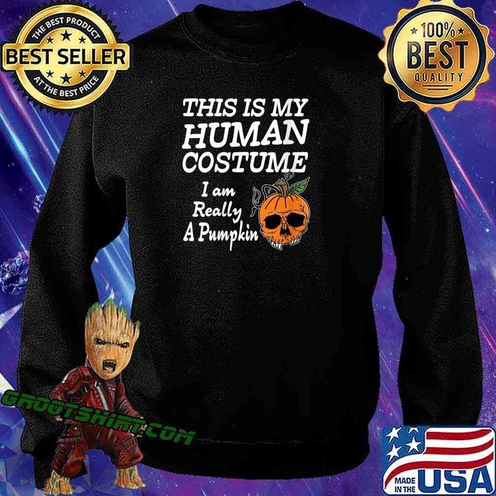 Human Costume Pumpkin Halloween Apparel Design Shirt Sweatshirt